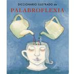 Diccionario ilustrado de palabroflexia.